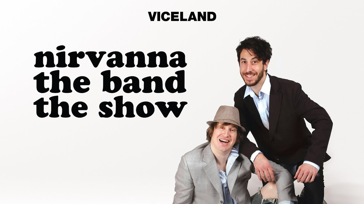 NIRVANNA THE BAND THE SHOW (VICELAND)