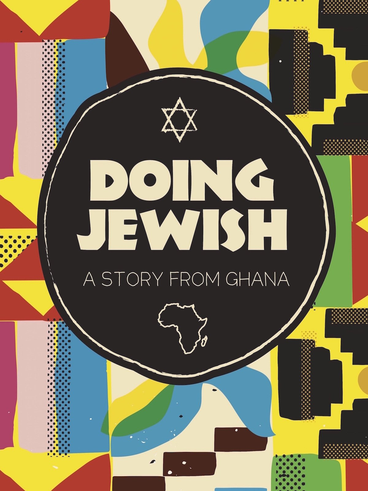 DOING JEWISH: A Story From Ghana (2016)