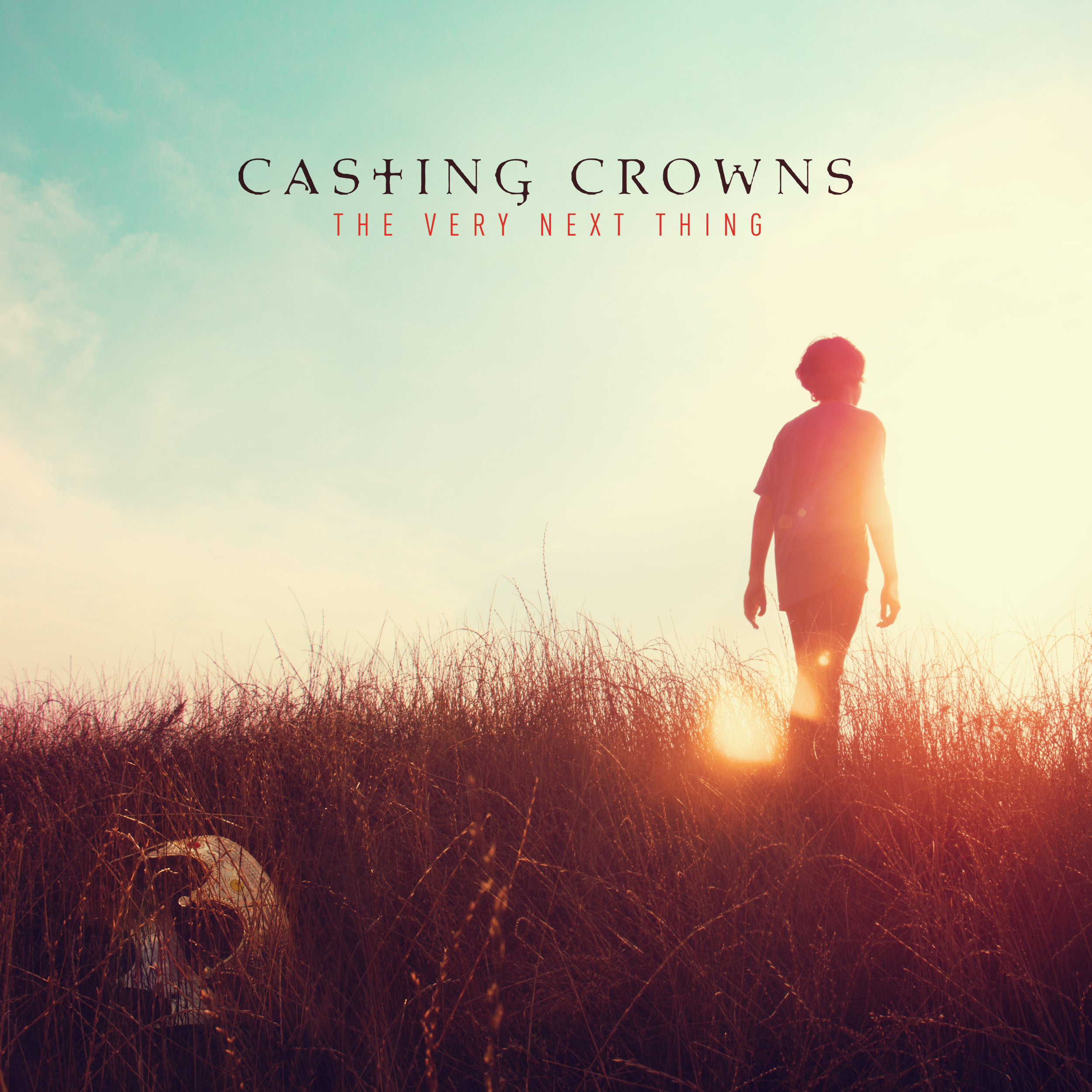 Casting Crowns - The Very Next Thing.jpg