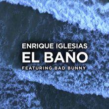 Enrique Iglesias - EL BAÑO.jpg