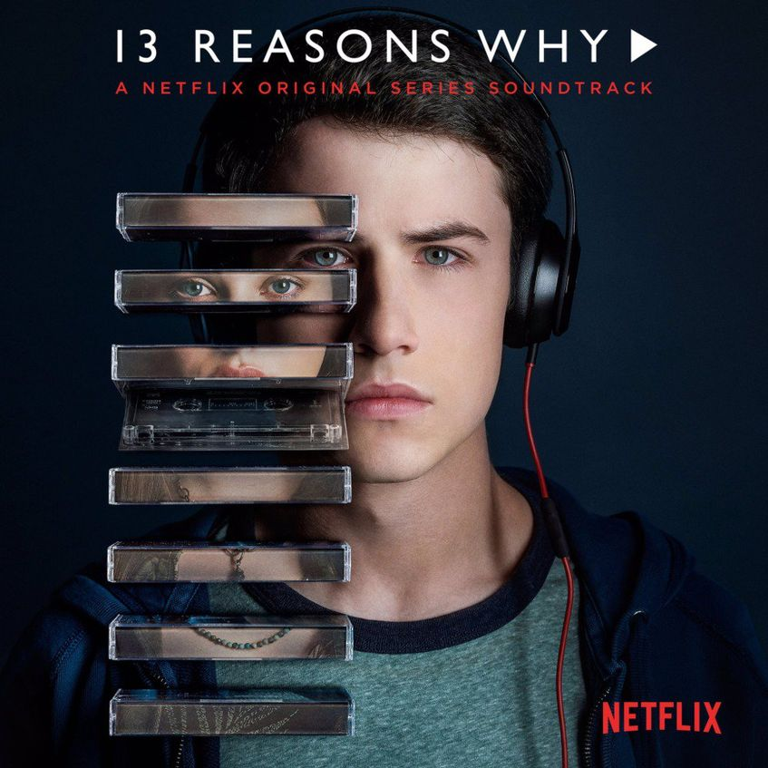 13 Reasons Why (A Netflix Original Series Soundtrack).jpg
