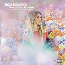 Julia Michaels - Nervous System.jpg