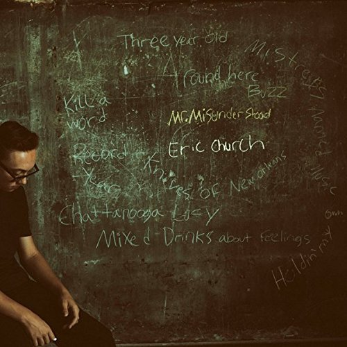 Eric Church - Mr Misunderstood.jpg