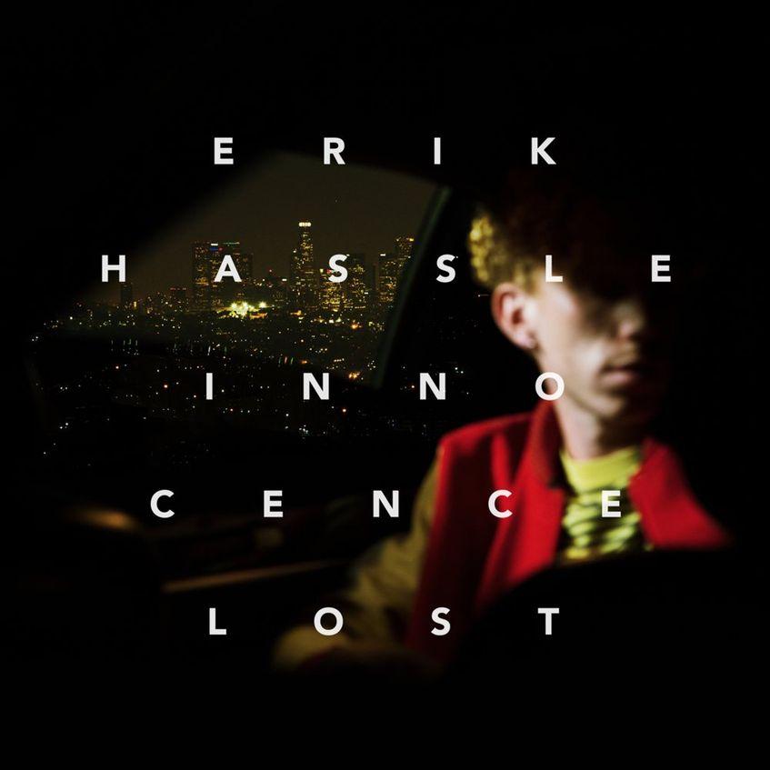Erik Hassle - Innocence Lost.jpg