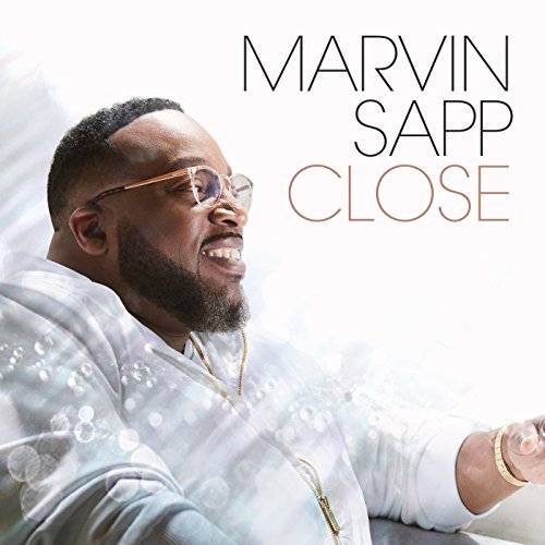 Marvin Sapp - Close.jpg