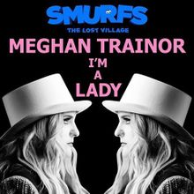 Meghan Trainor - I_m A Lady.jpg