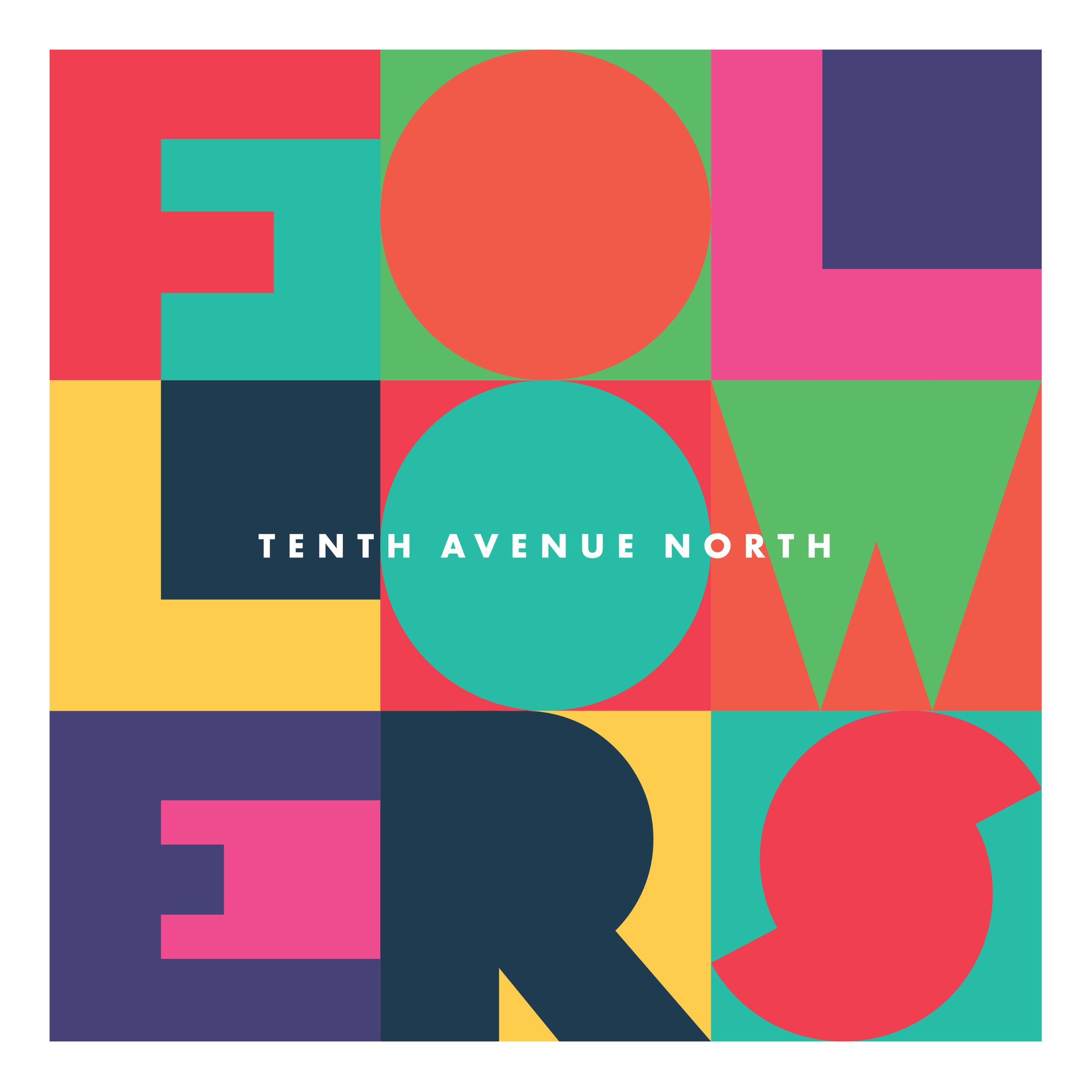 Tenth Avenue North - Followers.jpg
