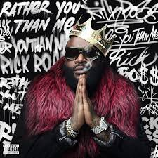 Rick Ross - Rather You Than Me.jpg