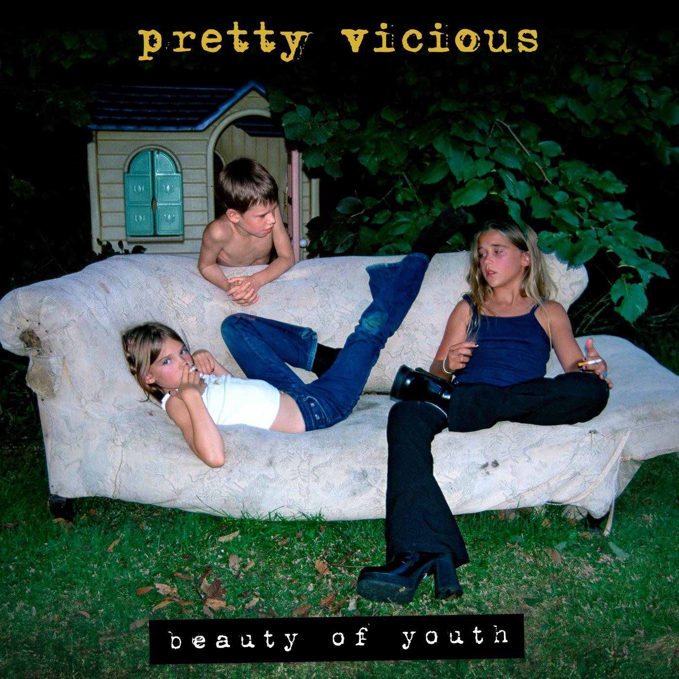 PrettyVicious_BeautyOfYouth.jpg