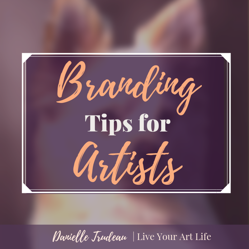 4 Branding Tips for Artists.png