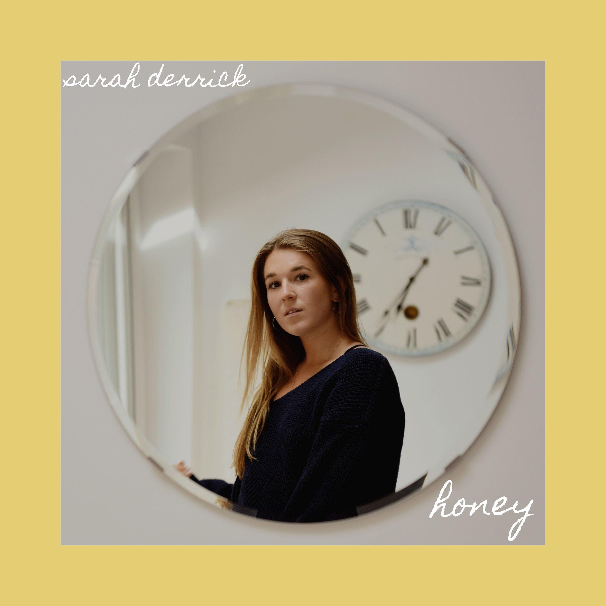 Honey Sarah Derrick