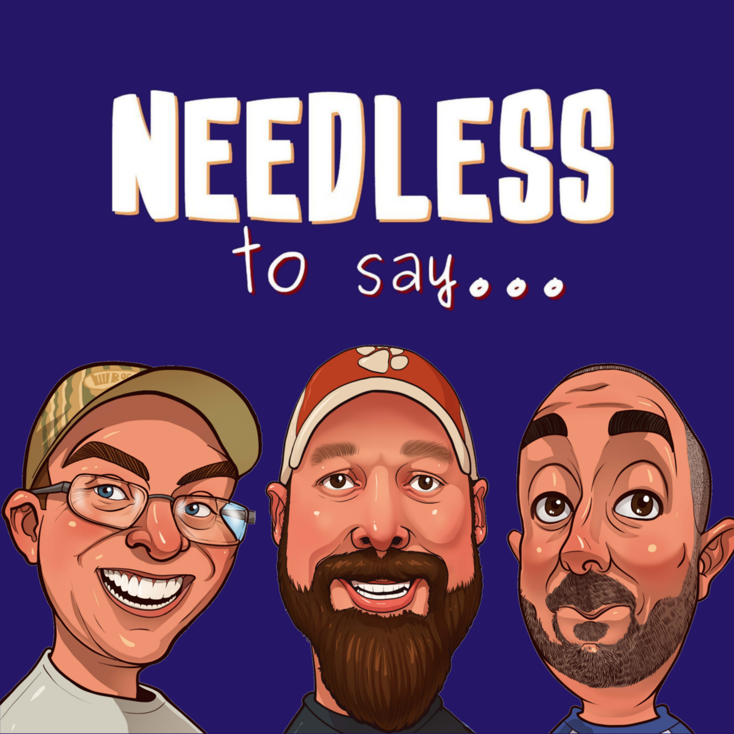 Needless to say… Podcast