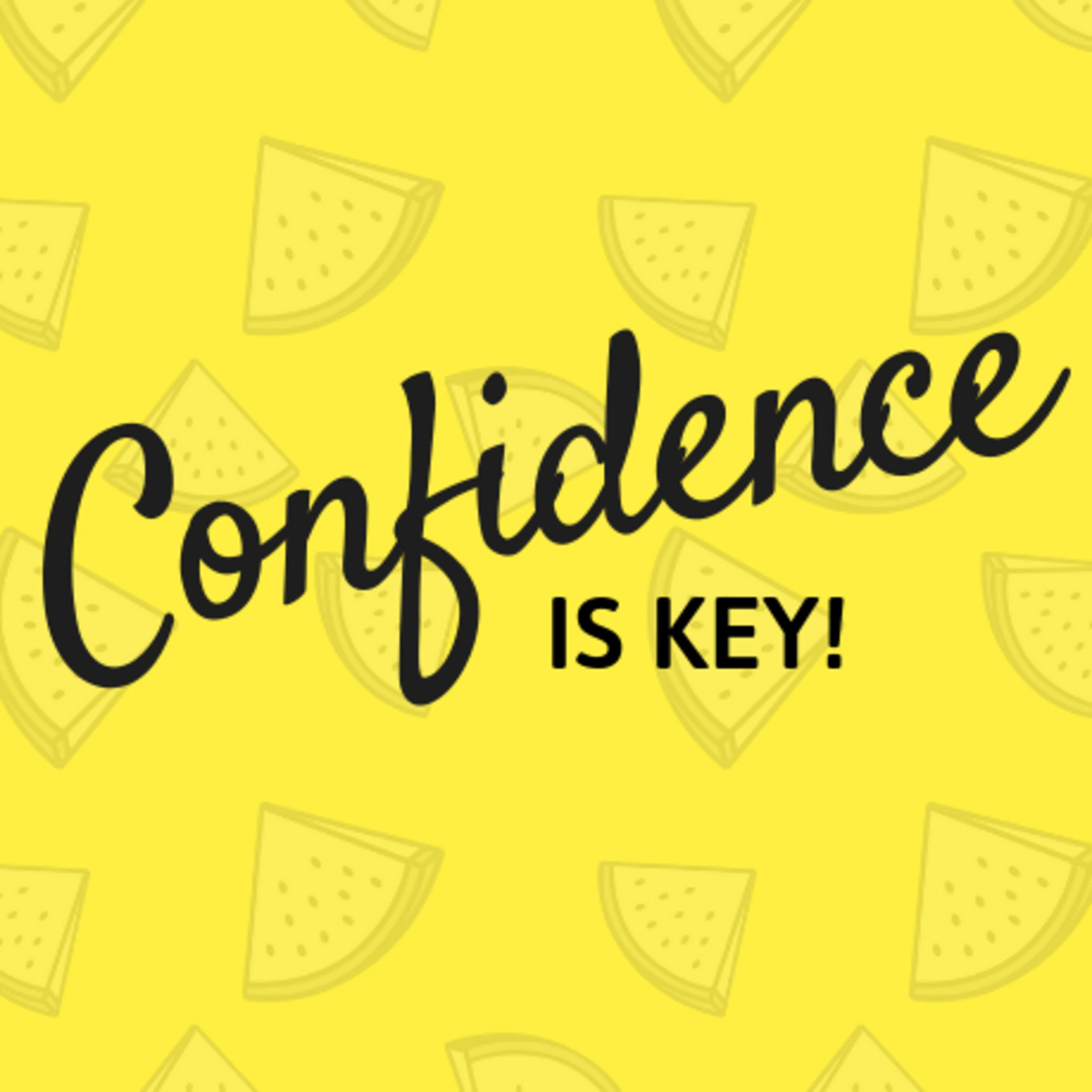 Confidence Is Key Podcast