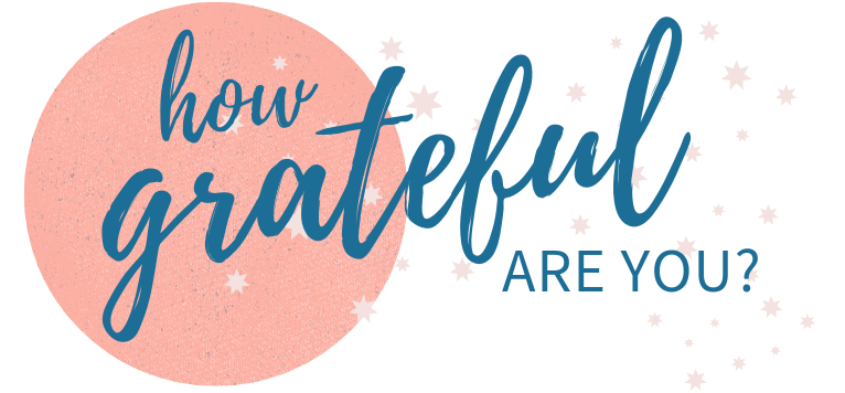 How Grateful Are You - QUIZ