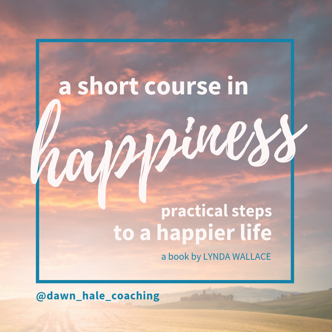 A Short Course in Happiness