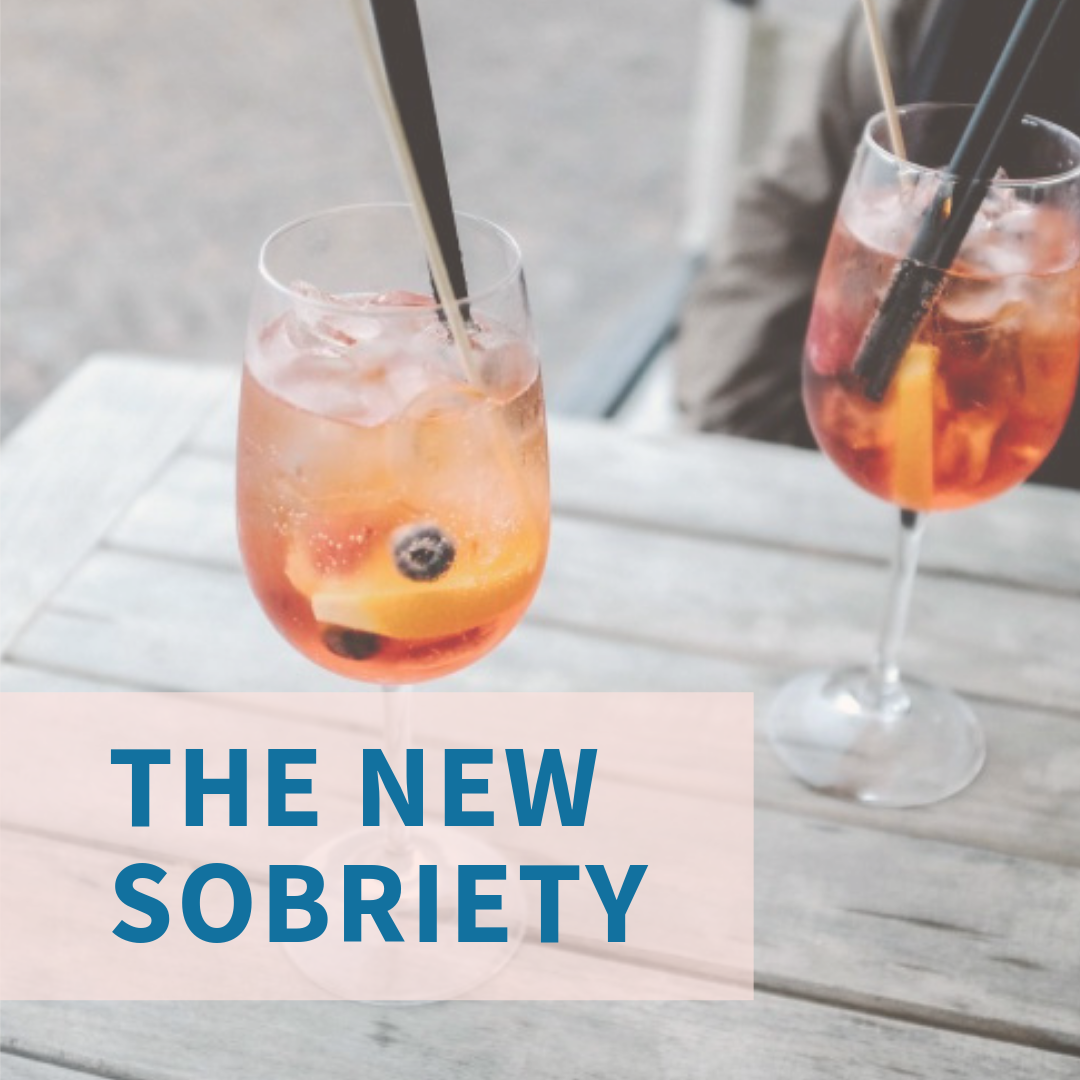 The New Sobriety