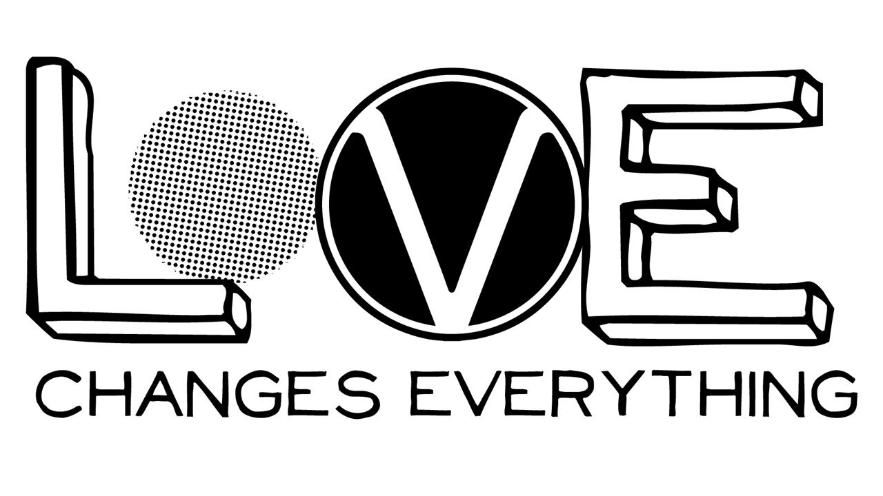 love changes everything.jpg