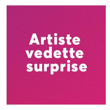 artiste-vedette-surprise.png