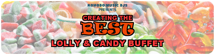 Komodo Music Banner- Best Lolly Buffet