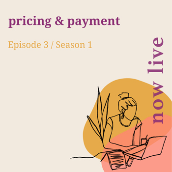 Pricing-&-payment---Podcast-Episode---now-live.jpg