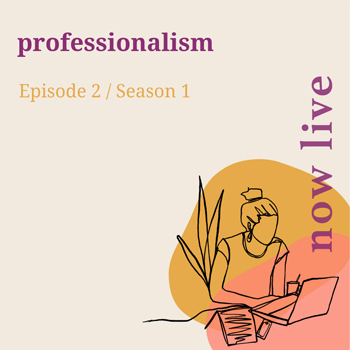 professionalism---Podcast-Episode---now-live.jpg