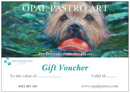 - Looking for a great gift for your animal loving someone special?A gift voucher allows your loved one to choose their own photos and style they would like for their pet's portrait.You can choose any value from $50 up to the full amount of the painting. The value of the voucher can be upgraded if the person wants a larger portrait, or additional pets. Gift vouchers can be sent either to you or directly to the lucky person you are buying for. They are a perfect way to surprise your friend or family member at Christmas or as a memorial gift. They are valid for twelve months from date of issue.To order a gift voucher, simply fill out a contact form and send me a message and I'll get in touch