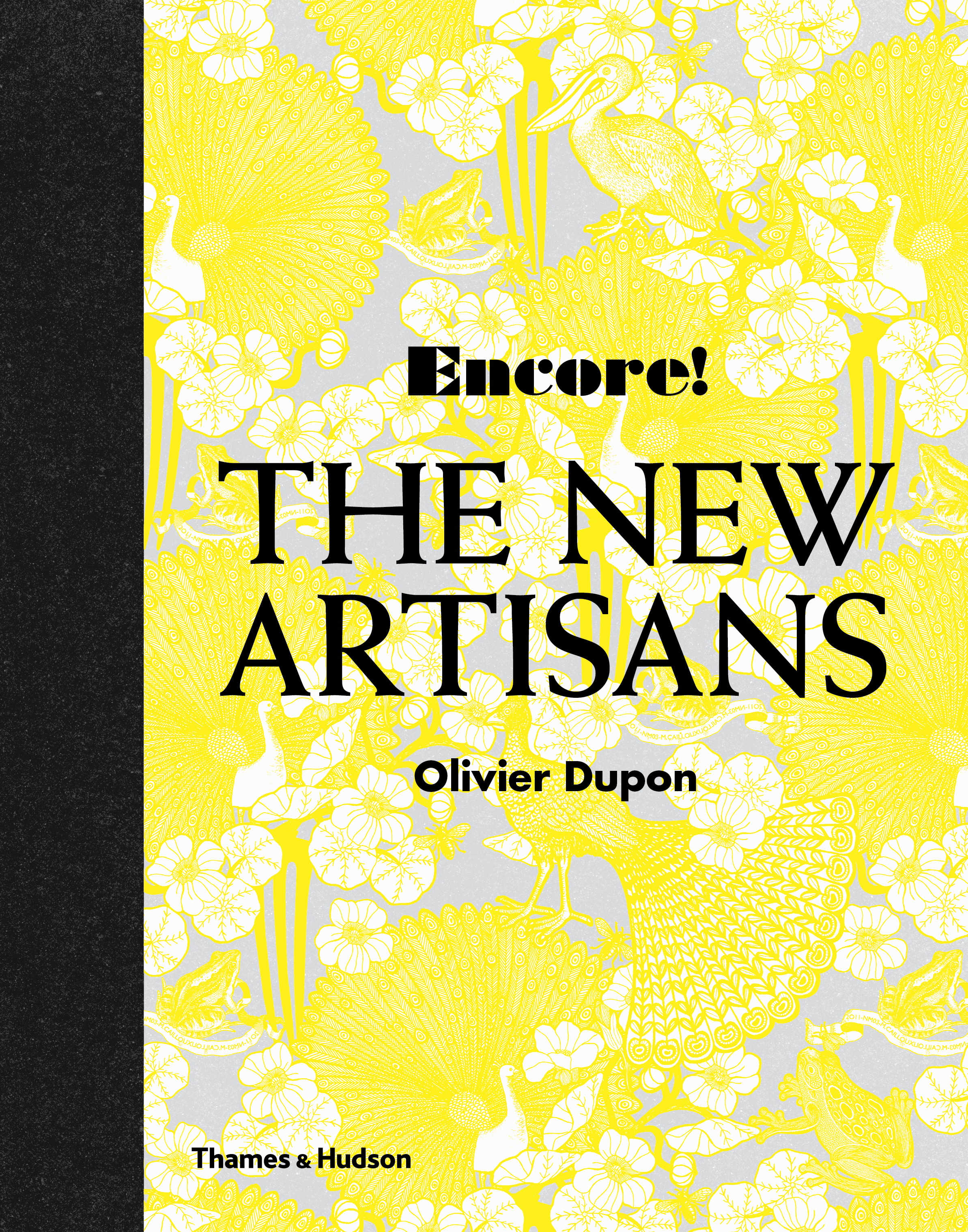 Encore! The New Artisan By Oliver Dupon