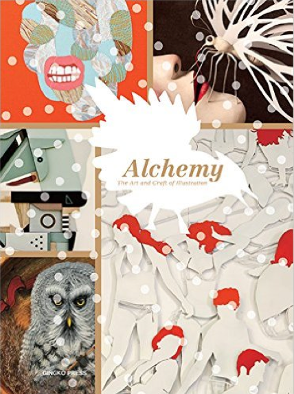 Alchemy- The Art and Craft of Illustration