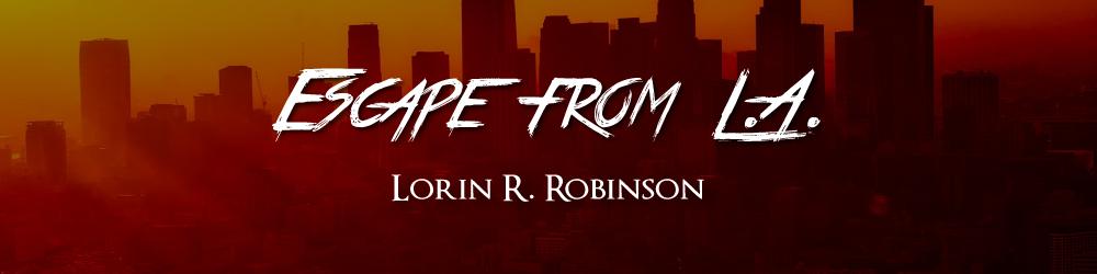 Escape-from-LA-Lorin-R-Robinson.png