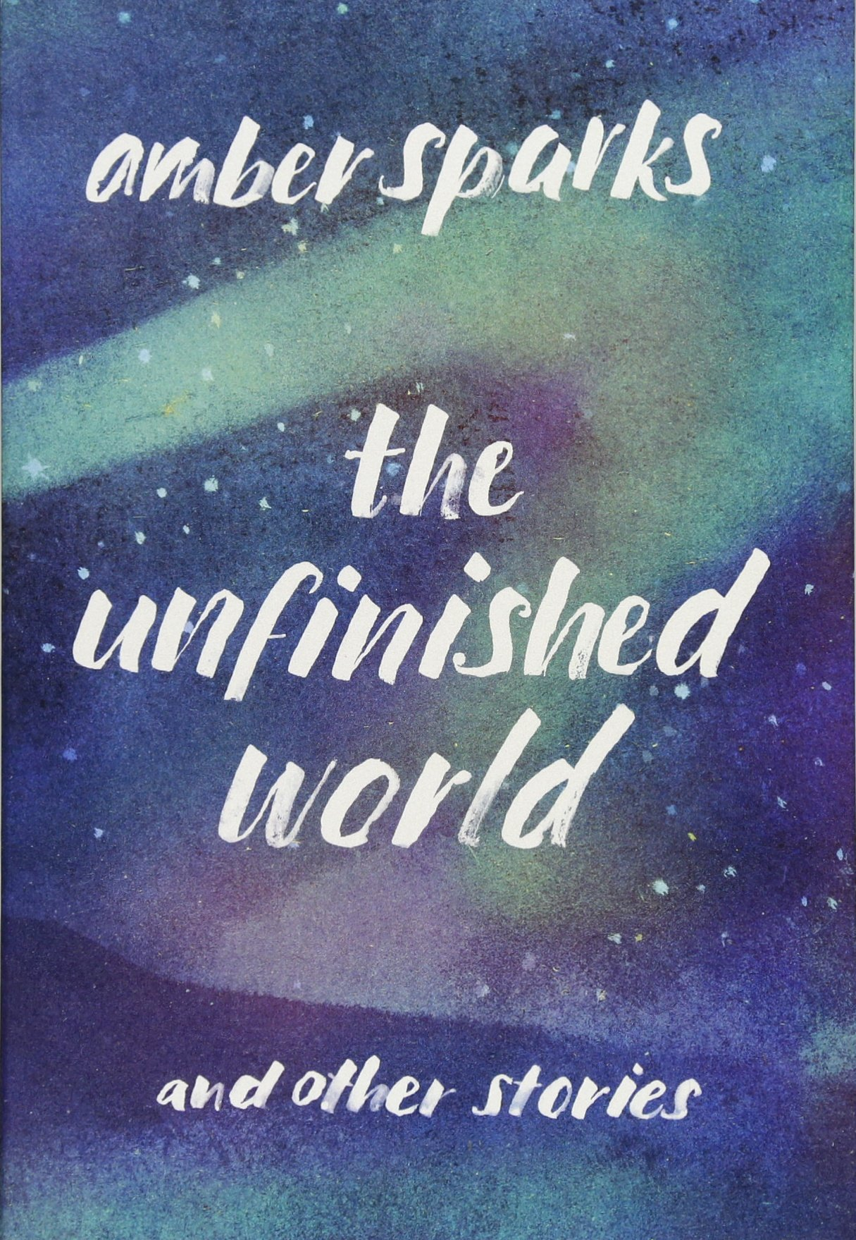the unfinished world.jpg