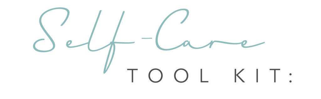 self-care-tool-kit-1024x318.jpg