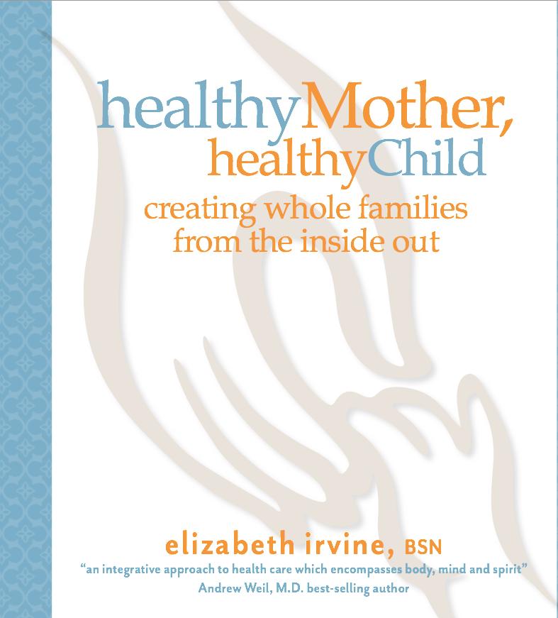 healthy-mother-healthy-child-book-author-elizabeth-irvine-truewellbeing