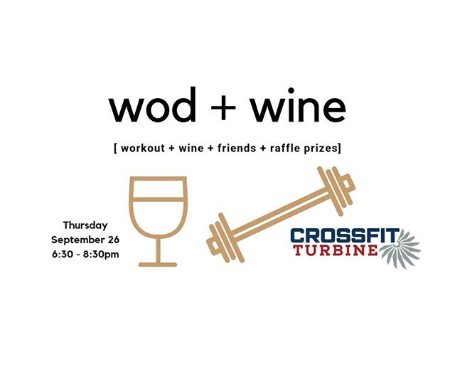 Happening tonight!! Ditch the guys, come hang out with your lady friends for a little bit of a workout followed by some wine and socializing!  #crossfitturbine #wodandwine #community #acciowine #friends