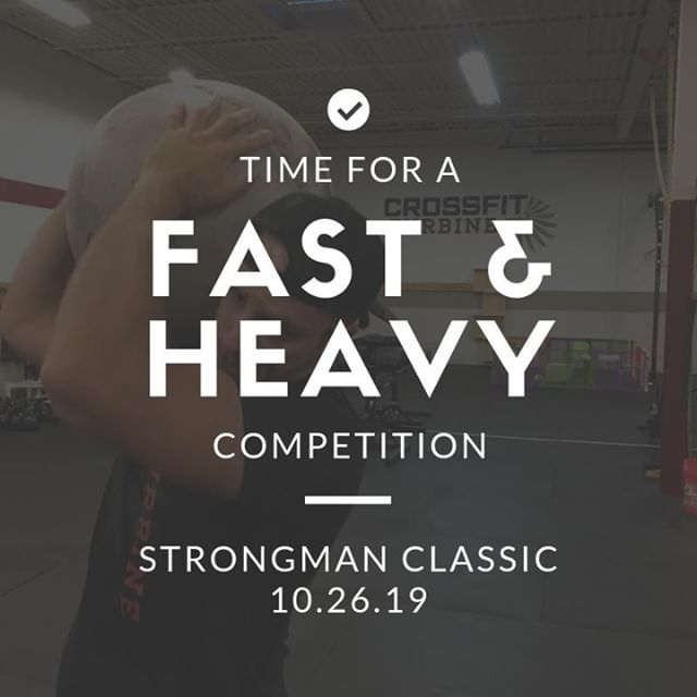 The Strongman Classic is coming!!   Sign up! Link in bio!  #crossfitturbine #strongman #oddobjects #noburpees #nothrusters #notoestobar