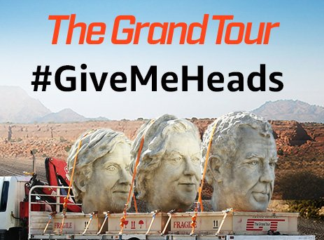 #GiveMeHeads - Leaning into the cheeky nature of the presenters, three giant heads were trasnported across the world. At the end of the journey, fans were given the opportunity to win the heads by sharing where they would put their giant head and using this very simple hashtag.