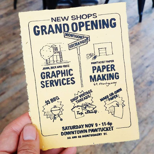 Of course we made the paper and hand screen-printed the posters! . See you Saturday, November 9th, 11 to 6 p.m. for a grand opening in a strange little corner of downtown Pawtucket! Free! Stop by and bring your friends! . ⭐Pawtucket Paper Center - make 'n take your own paper, 69 Montgomery ⭐John, Rick and Fritz - BBQ and graphics, 22 Montgomery ⭐@topshelfvintageco - Shop Vintage threads, 35 Exchange . #PawtucketPaper #pawtucket #pawtucketri #pawtucketart #handpapermaking #papermaking #handmadepaper #visitrhodeisland #riart