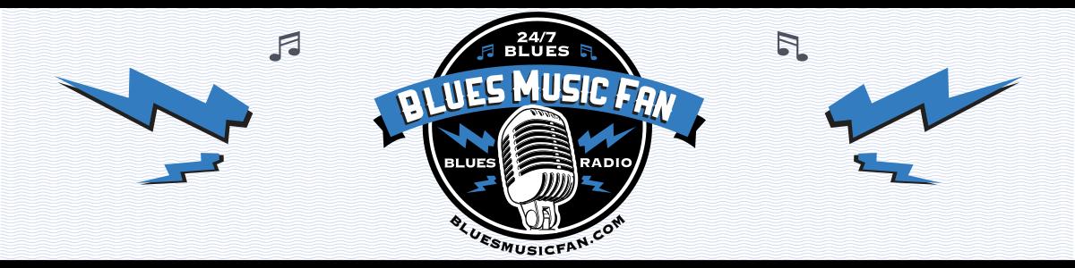 Blues Music Fan Radio -