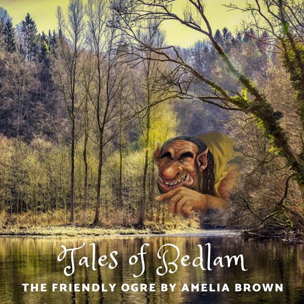 43 The Friendly Ogre by Amelia Brown 600.jpg