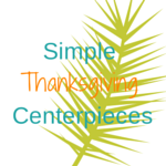 Simple-Thanksgiving-Centerpieces.png