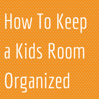 How-To-Keep-a-Kids-Room-Organized-1.png