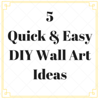 5-Quick-Easy-DIY-Wall-Art-Ideas1.png
