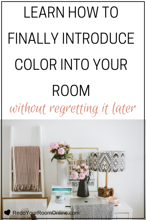 Learn How To Finally Introduce Color Into Your Room Without Regretting It Later