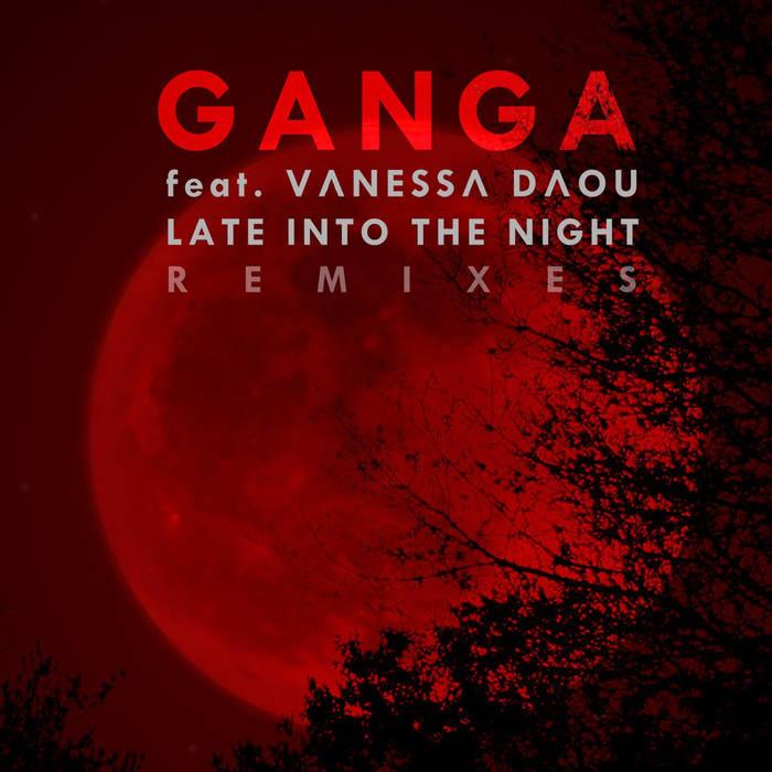 GangaLate into the NightFlinc Music, 2014 -