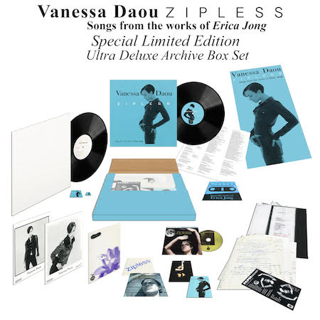 VANESSA DAOU | ZIPLESS Songs from the words of Erica Jong Special Limited Edition Ultra Deluxe Archive Box Set $300