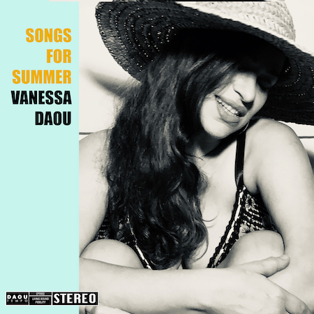 VANESSA DAOU SONGS FOR SUMMER  Bandcamp (Digital Download)