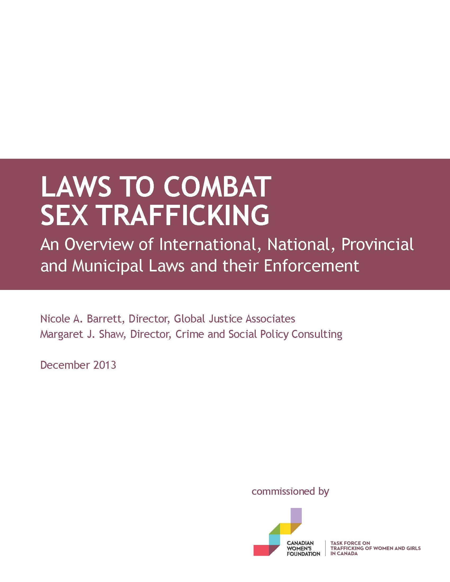 An Overview of International, National, Provincial & Municipal Laws & their Enforcement, 2013