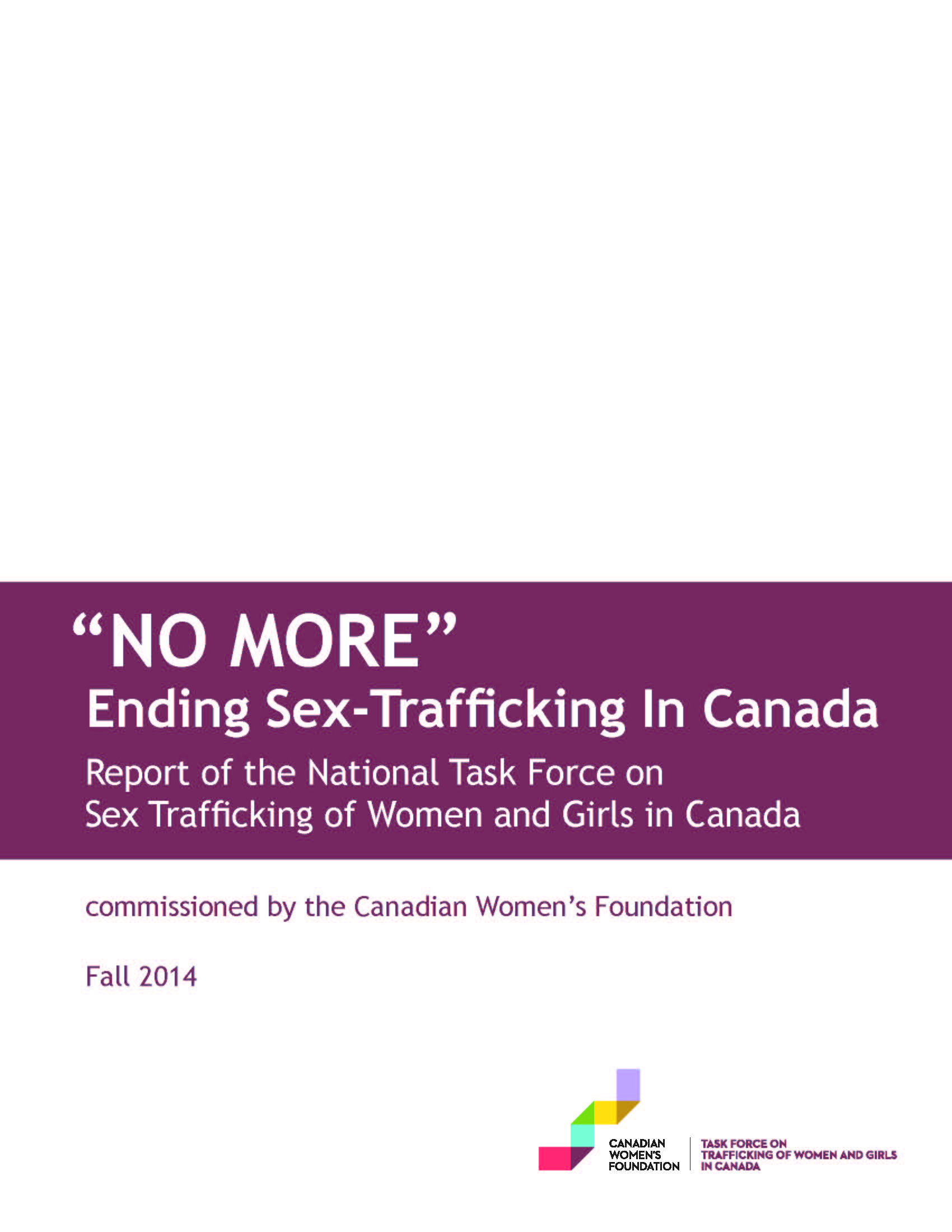 Report of the National Task Force on Sex Trafficking of Women and Girls in Canada, 2014