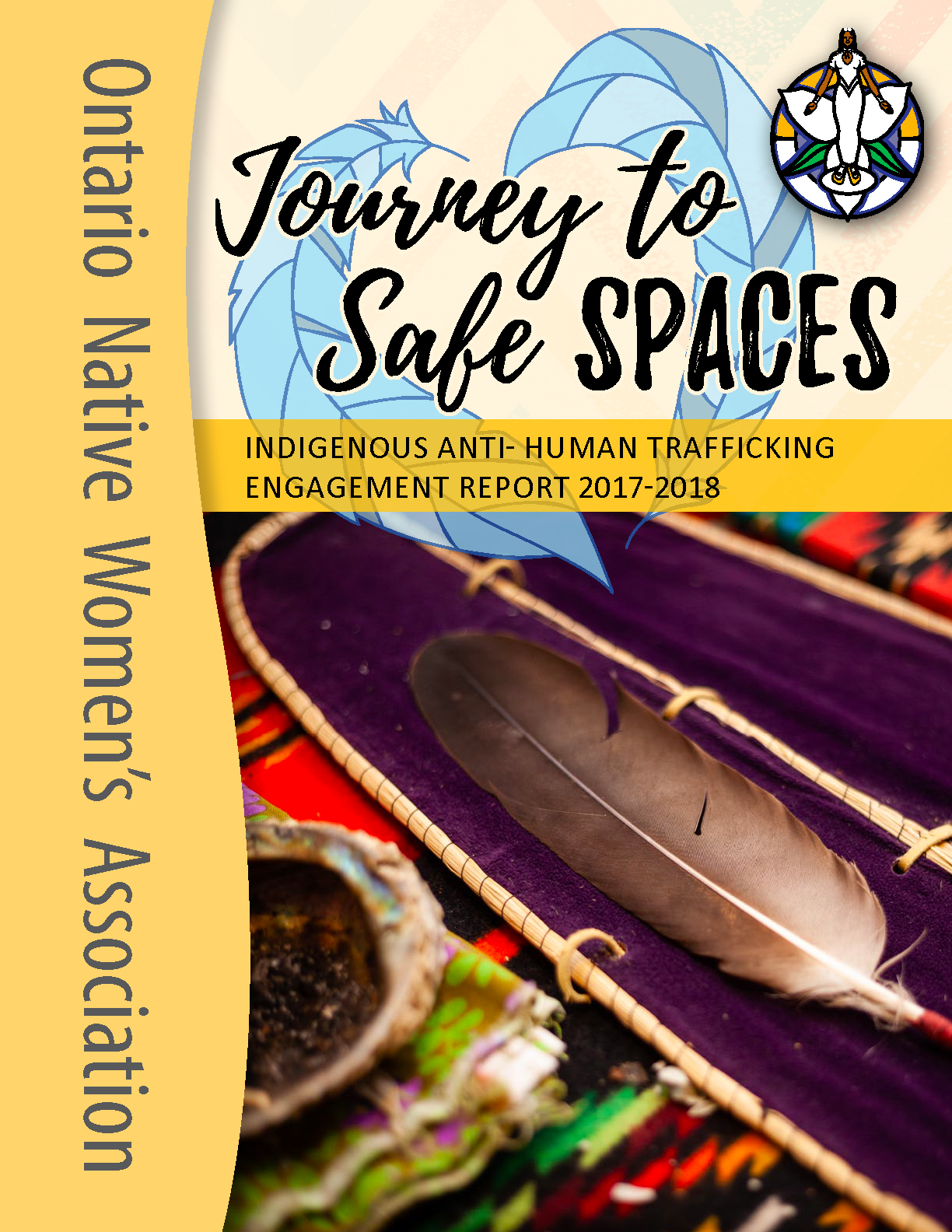 Ontario Native Women's Association, Indigenous Anti-Human Trafficking Engagement Report, 2017-2018