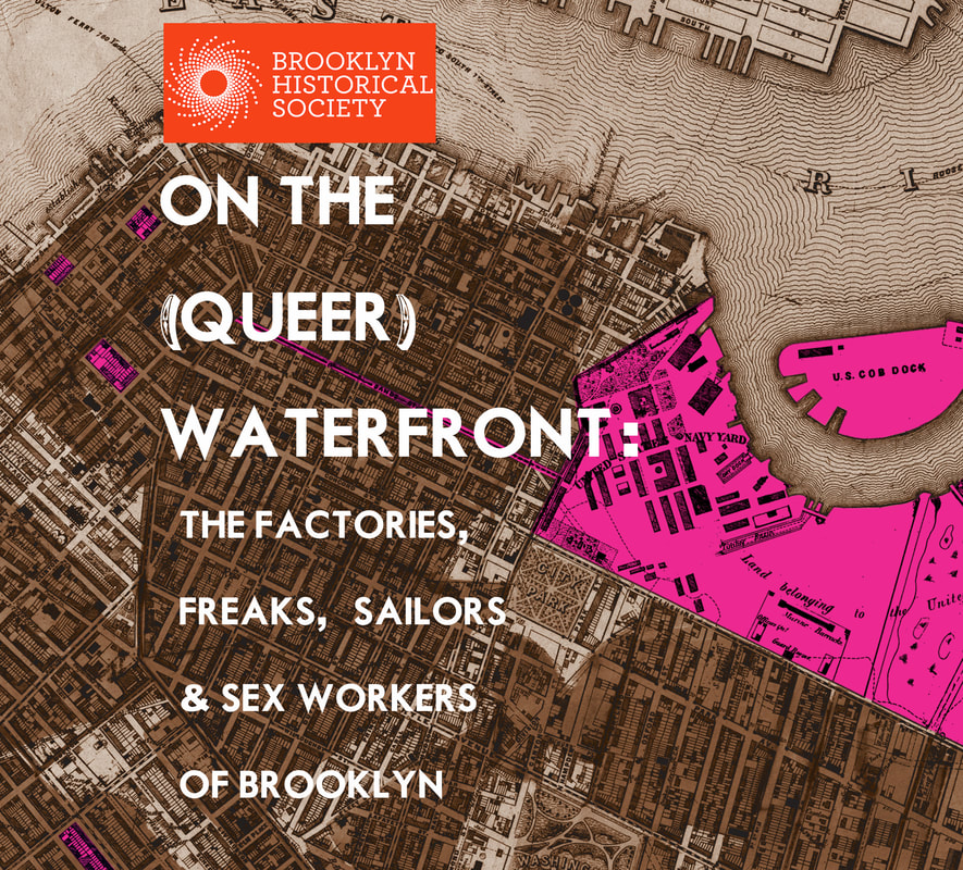 On the (Queer) Waterfront  Brooklyn Historical Society March 6 - August 4, 2019