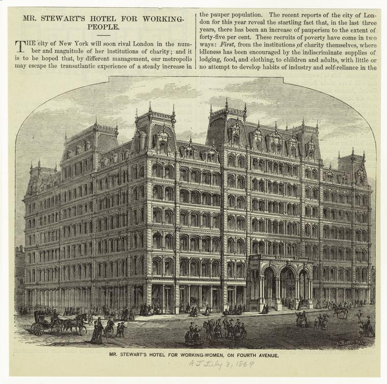 Mr. Stewart's Hotel for Working-Women, on 4th Avenue. New York Public Library.